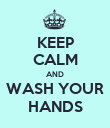 KEEP CALM AND WASH YOUR HANDS - Personalised Poster large