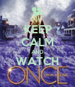 KEEP CALM AND WATCH  - Personalised Poster large