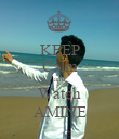 KEEP Calm and Watch  AMINE  - Personalised Poster large