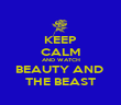 KEEP CALM AND WATCH BEAUTY AND  THE BEAST - Personalised Poster large