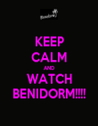 KEEP CALM AND WATCH BENIDORM!!!! - Personalised Poster large