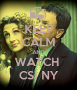 KEEP CALM AND WATCH  CSI NY - Personalised Poster large