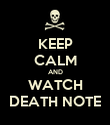 KEEP CALM AND WATCH DEATH NOTE - Personalised Poster large