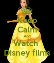 Keep Calm And Watch  Disney films - Personalised Poster large
