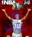 KEEP CALM AND  WATCH Dude Perfect - Personalised Poster large