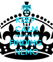 KEEP  CALM AND WATCH FINDING  NEMO - Personalised Poster large