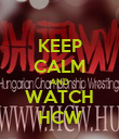 KEEP CALM AND WATCH HCW - Personalised Poster large