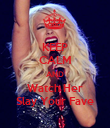 KEEP CALM AND Watch Her Slay Your Fave - Personalised Poster large