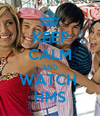 KEEP CALM AND WATCH  HMS - Personalised Poster large