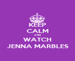 KEEP CALM AND WATCH JENNA MARBLES - Personalised Poster small