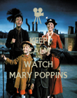 KEEP CALM AND WATCH MARY POPPINS - Personalised Poster large