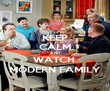 KEEP CALM AND WATCH  MODERN FAMILY - Personalised Poster large