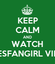 KEEP CALM AND WATCH NESFANGIRL VIDS - Personalised Poster large