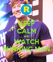 KEEP CALM AND WATCH RUNNING MAN - Personalised Poster large