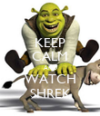KEEP CALM AND WATCH SHREK - Personalised Poster large