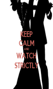 KEEP CALM AND WATCH STRICTLY - Personalised Poster large