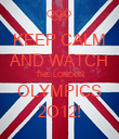 KEEP CALM AND WATCH THE LONDON OLYMPICS 2O12! - Personalised Poster large