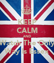 KEEP CALM AND Watch The Only Way Is Essex - Personalised Poster large