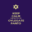 KEEP CALM AND WATCH THE OYLEGATE PANTO - Personalised Poster large
