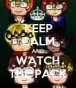 KEEP CALM AND WATCH THE PACK - Personalised Poster large