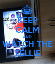 KEEP CALM AND WATCH THE TELLIE - Personalised Poster large