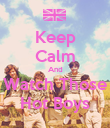 Keep Calm And Watch Those Hot Boys - Personalised Poster large