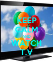 KEEP CALM AND WATCH T.V - Personalised Poster large