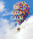 KEEP CALM AND WATCH UP - Personalised Poster large