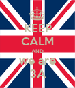 KEEP CALM AND we are 3A - Personalised Poster large