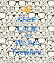 KEEP CALM AND We Are Freedom - Personalised Poster large