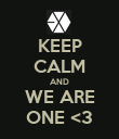 KEEP CALM AND WE ARE ONE <3 - Personalised Poster large