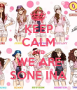 KEEP CALM AND WE ARE SONE INA - Personalised Poster large