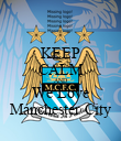 KEEP CALM AND We Love Manchester City - Personalised Poster large