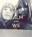 KEEP CALM AND WE ONLY - Personalised Poster large