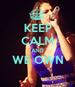 KEEP CALM AND WE OWN  - Personalised Poster large