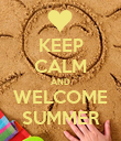 KEEP CALM AND WELCOME SUMMER - Personalised Poster large