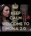KEEP CALM AND WELCOME TO MONA 2.0 - Personalised Poster large