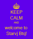 KEEP CALM AND welcome to  Starvj Btq! - Personalised Poster large