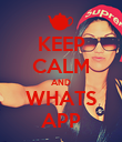 KEEP CALM AND WHATS APP - Personalised Poster large