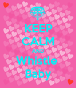 KEEP CALM AND Whistle  Baby - Personalised Poster large
