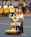 KEEP CALM AND WIN ALL - Personalised Poster large