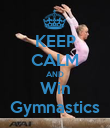 KEEP CALM AND Win Gymnastics - Personalised Poster large