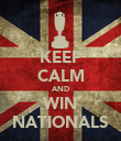 KEEP CALM AND WIN NATIONALS - Personalised Poster large