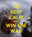 KEEP CALM AND WIN THE WAR - Personalised Poster large