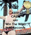 KEEP CALM AND Win The WHC In 18 Seconds - Personalised Poster large