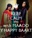 KEEP CALM AND wish MAAOO A VARY HAPPY BAARTHDAY - Personalised Poster large