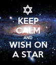 KEEP CALM AND WISH ON A STAR - Personalised Poster large