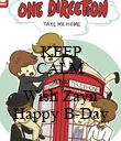 KEEP CALM AND Wish Zayn Happy B-Day - Personalised Poster large