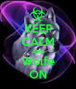 KEEP CALM AND Wolfe ON - Personalised Poster large