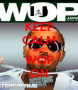 KEEP CALM AND WOP ON - Personalised Poster large